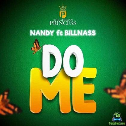 Nandy - Do Me ft Billnass