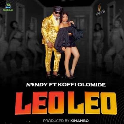 Nandy - Leo Leo ft Koffi Olomide