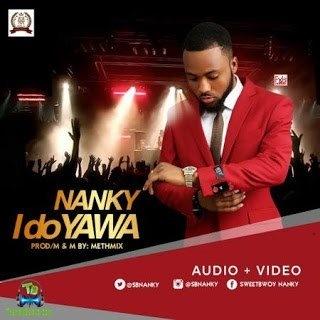 Nanky - I Do Yawa