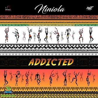 Niniola - (Music) Addicted