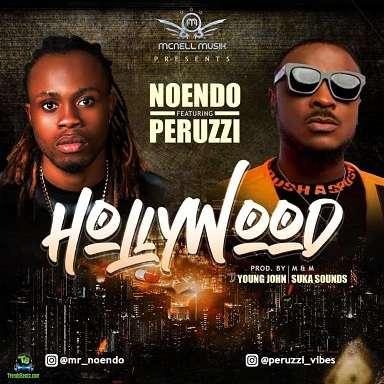 Noendo - Hollywood ft Peruzzi