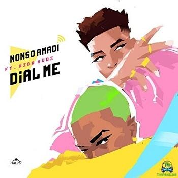 Nonso Amadi - Dial Me ft Kida Kudz