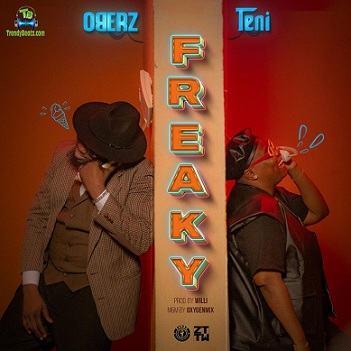 Oberz - Freaky ft Teni