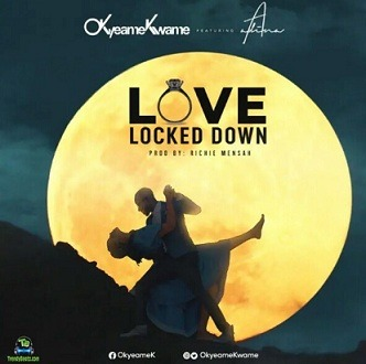 Okyeame Kwame - Love Locked Down ft Adina