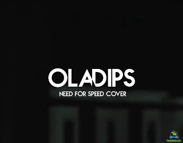 OlaDips - Need For Speed (Cover)