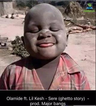Olamide - Sere (Ghetto Story) ft Lil Kesh