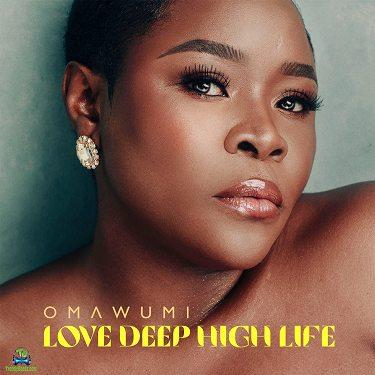 Download Omawumi Love Deep High Life Album mp3