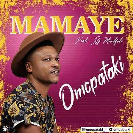 Omopataki - Mamaye