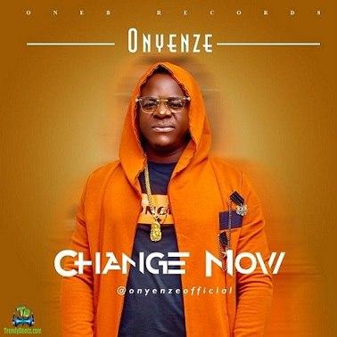 Onyenze - Change Now