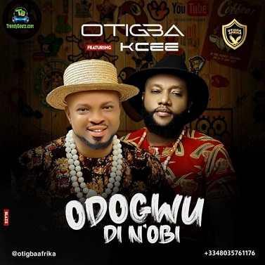 Otigba Agulu - Odogwu Di N'Obi ft Kcee