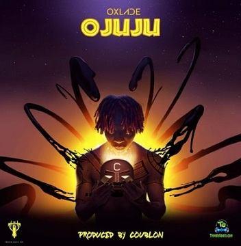 Oxlade - Ojuju (New Song)