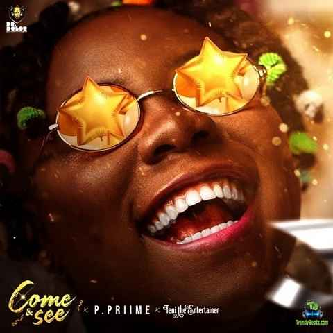 P.Priime - Come And See ft Teni