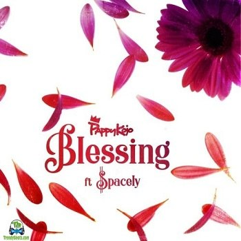 Pappy Kojo - Blessing ft Spacely