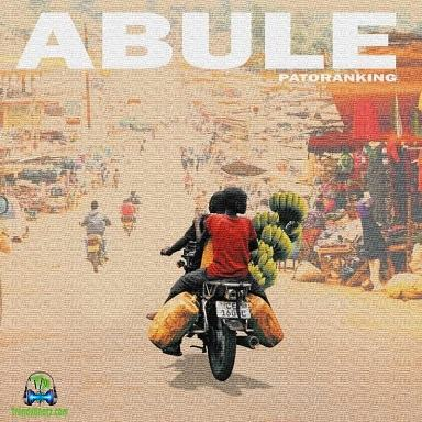 Patoranking - Abule (New Song)