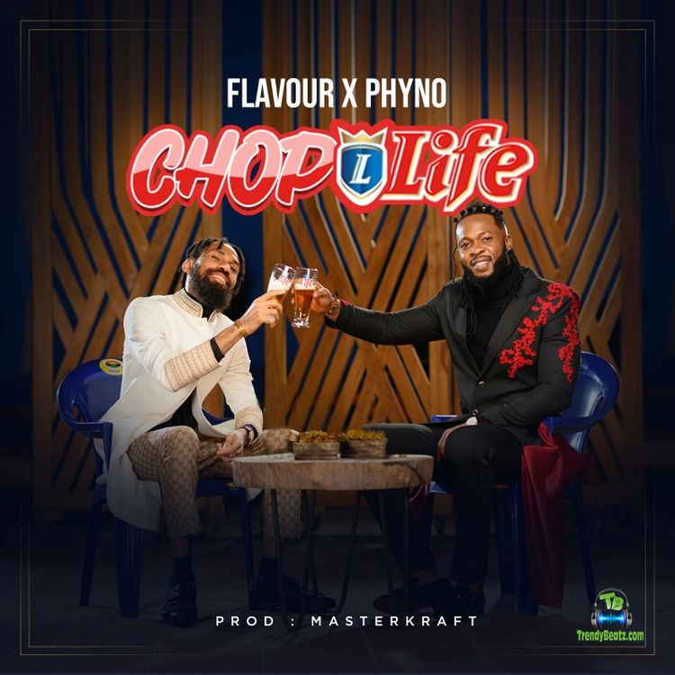 Flavour - Chop Life ft Phyno