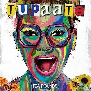 Pia Pounds - Tupaate