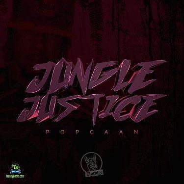 Popcaan - Jungle Justice