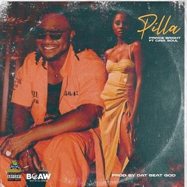 Prince Bright - Pilla ft Cina Soul