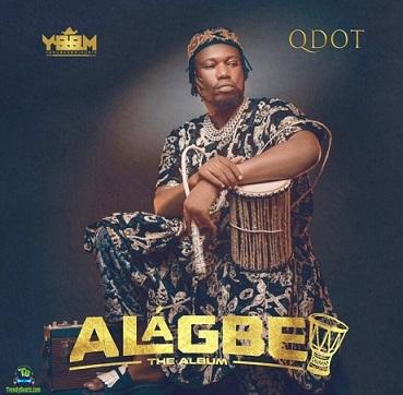 Download Qdot Alagbe Album mp3