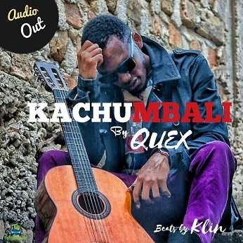 Quex - Kachumbali