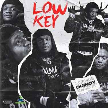 Quincy - Low Key