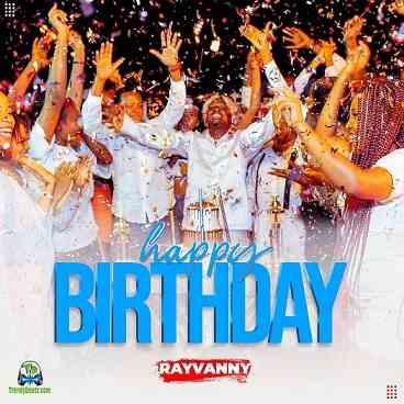 Rayvanny - Happy Birthday