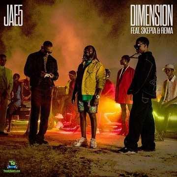 Rema - Dimension ft Jae5, Skepta