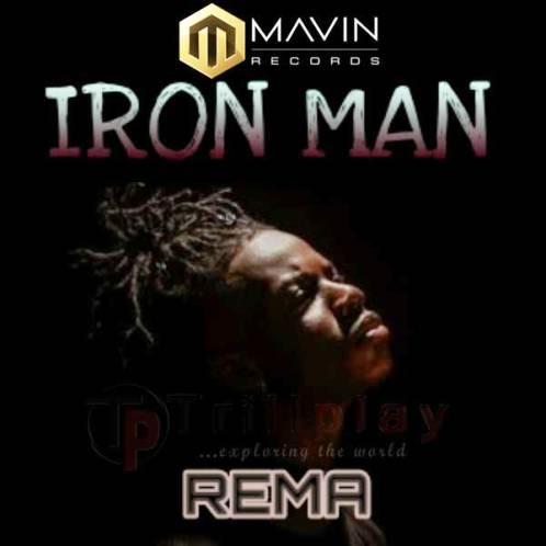 Rema - Iron Man