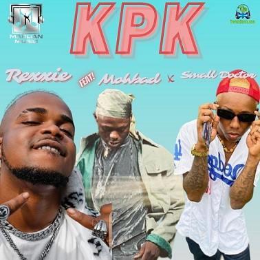 Rexxie - KPK (Ko Por Ke) (Remix) ft Mohbad, Small Doctor