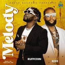 Ruffcoin - Melody ft Kcee