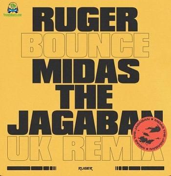 Ruger - Bounce (UK Remix) ft Midas The Jagaban