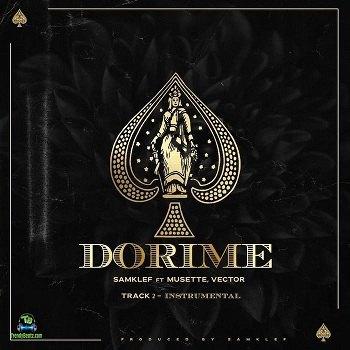 Samklef - Dorime ft Vector, Musette