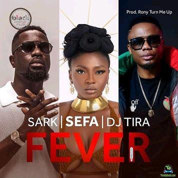 Sefa - Fever ft Sarkodie, DJ Tira
