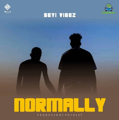Seyi Vibez - Normally