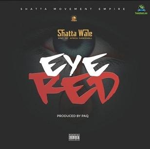 Shatta Wale - Eye Red