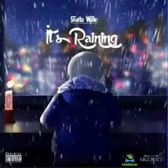 Shatta Wale - It's Raining