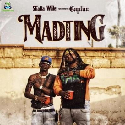 Shatta Wale - Madting ft Captan