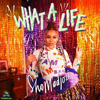 Download Sho Madjozi What A Life Album mp3
