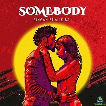 Singah - Somebody ft Alikiba