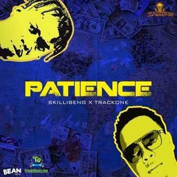 Skillibeng - Patience ft Trackone