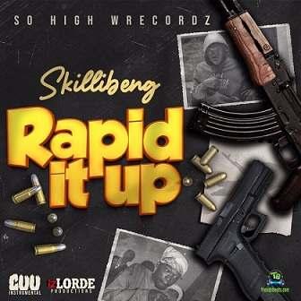 Skillibeng - Rapid It Up