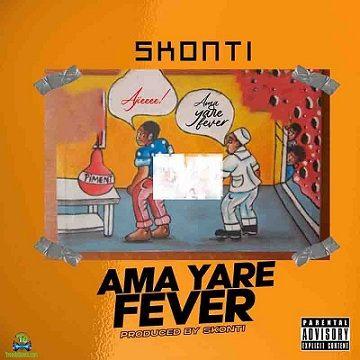 Skonti - Ama Yare Fever