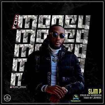 Slim P - For Money