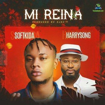 Softkida - Mi Reina ft Harrysong