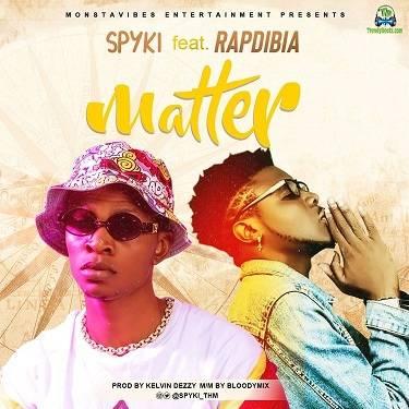 Spyki - Matter ft Rapdibia