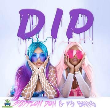 Stefflon Don - Dip ft Ms Banks