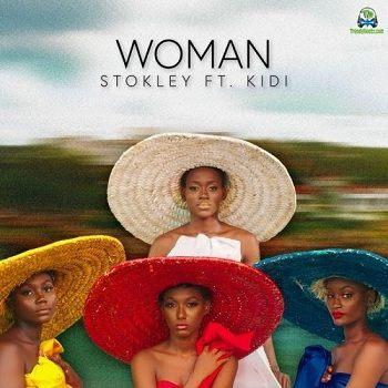 Stokley - Woman ft KiDi