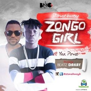 Stonebwoy - Zongo Girl ft Yaa Pono