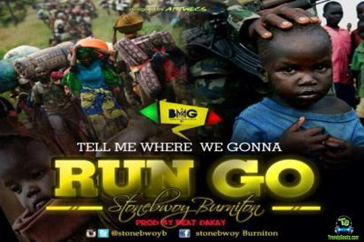 Stonebwoy - Run Go