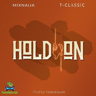 T Classic - Hold On